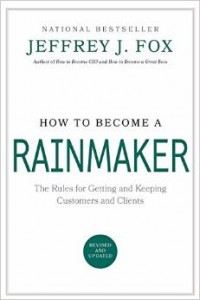 Jeff Fox book cover for how to become a rainmaker